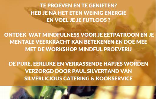 Nieuw evenement: Mindful Proeverij 'puur genieten met meer aandacht'
